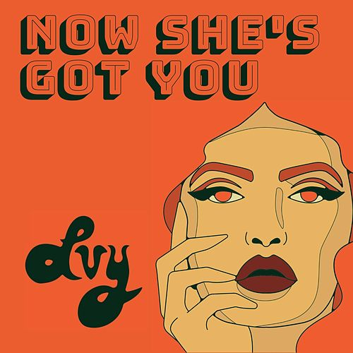 Now She's Got You by Ivy
