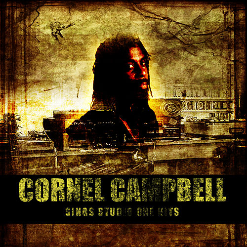 Cornell Campbell Sings Studio One Hits de Cornell Campbell