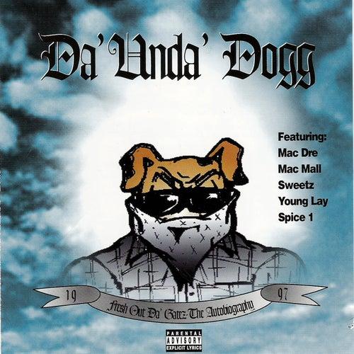Fresh Out Da Gatez: The Autobiography de Da 'Unda' Dogg
