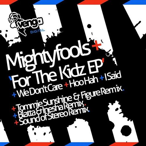 For The Kidz Ep von Mightyfools