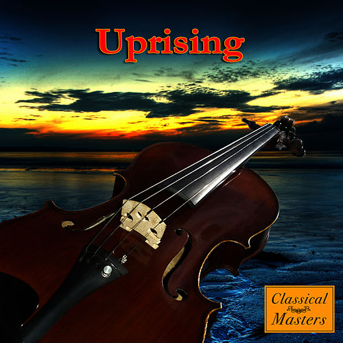 Uprising (Made Famous by Muse) (Symphonic Version) von The Orchestral Academy Of Los Angeles
