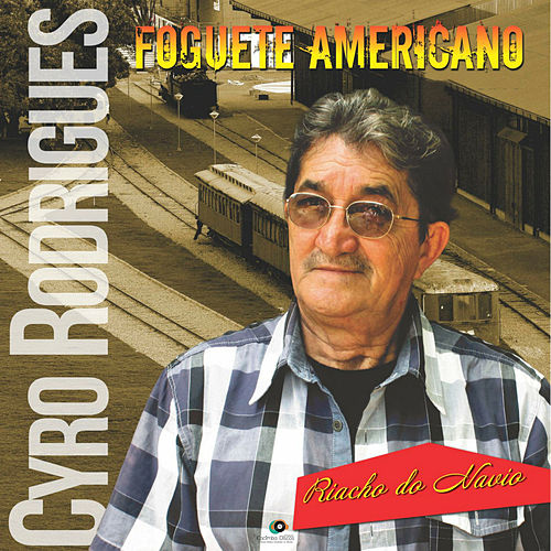 Foguete Americano von Cyro Rodrigues