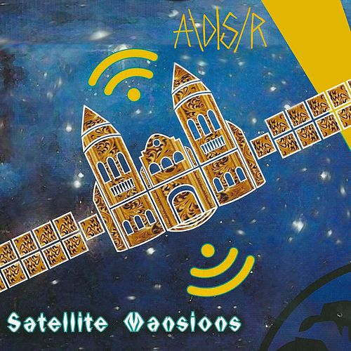 Satellite Mansions by Ad