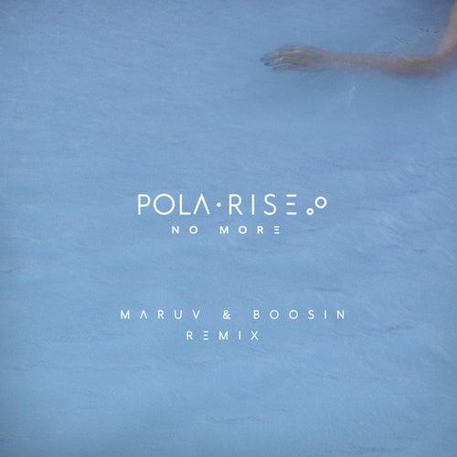 No More (Maruv & Boosin Remix) de Pola Rise