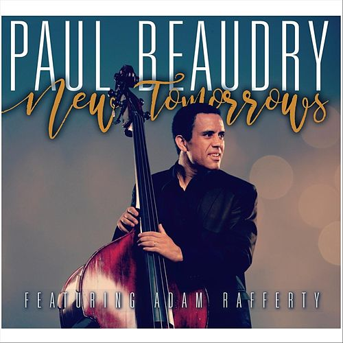 New Tomorrows (Feat. Adam Rafferty) de Paul Beaudry