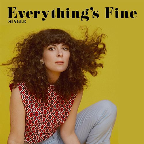 Everything's Fine by Jamie Drake