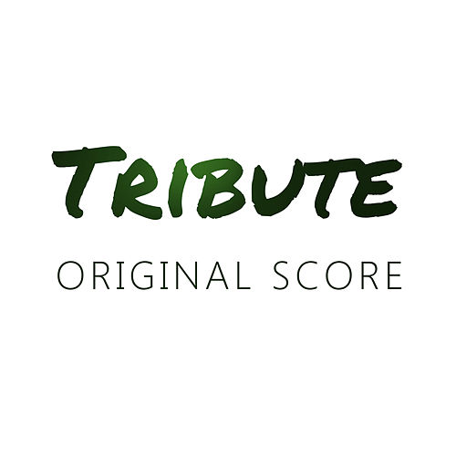 Tribute (Original Score) by DeHart