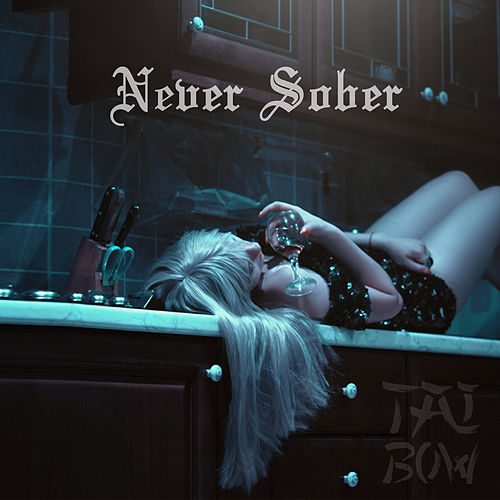 Never Sober by Tai Bow