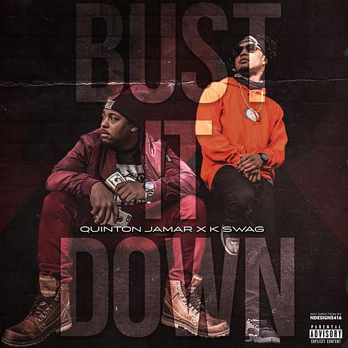 Bust It Down by Quinton Jamar