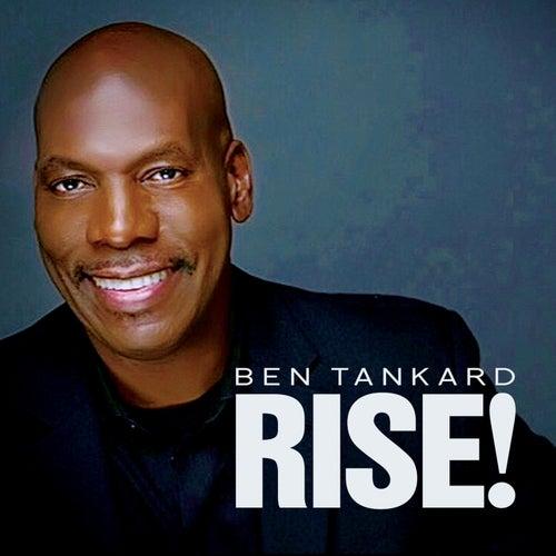 Rise! de Ben Tankard