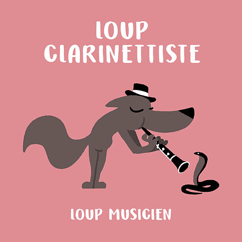 Loup clarinettiste de Various Artists