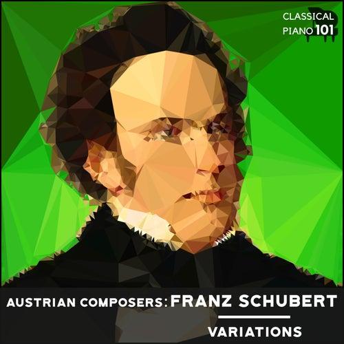 Austrian Composers: Franz Schubert Variations de Classical Piano 101