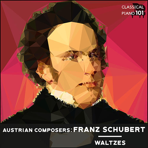 Austrian Composers: Franz Schubert Waltzes by Classical Piano 101