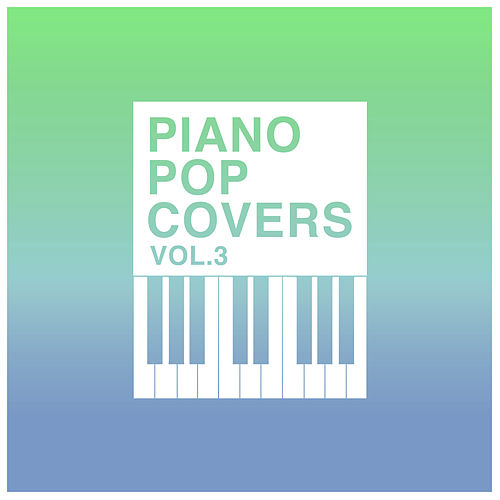 Piano Pop Hits Vol. 3 van The Blue Notes