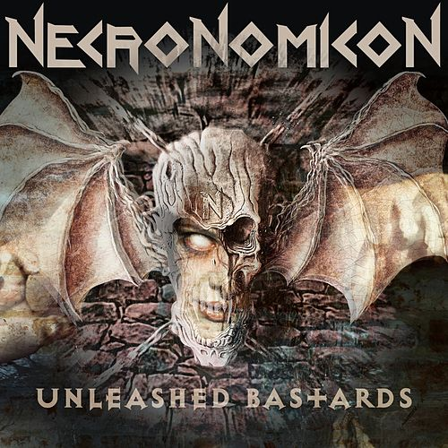 Unleashed Bastards by NecronomicoN