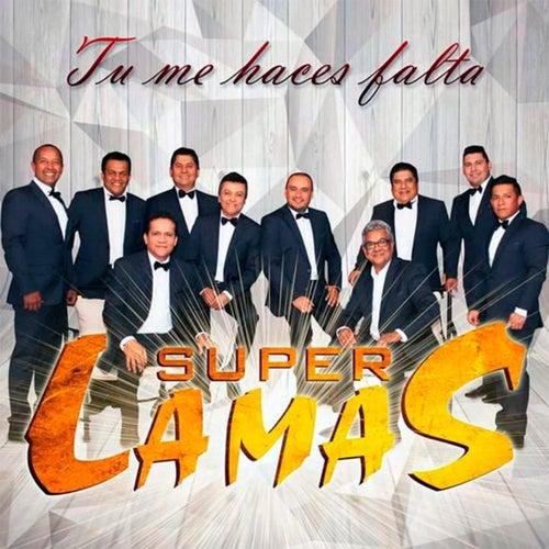 Tu Me Haces Falta (Deluxe Version) de Super Lamas