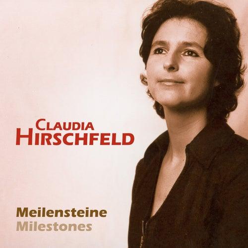 Meilensteine - Milestones von Claudia Hirschfeld