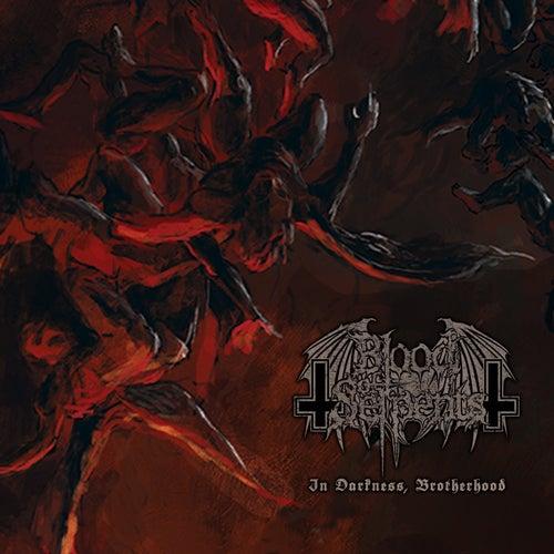 In Darkness, Brotherhood van Blood of Serpents