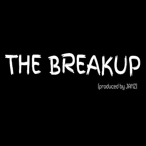 The Breakup by Jamz