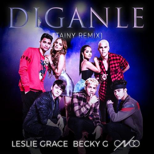 Díganle (Tainy Remix) de Leslie Grace