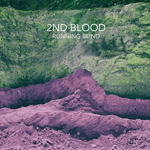 Running Blind von 2nd Blood