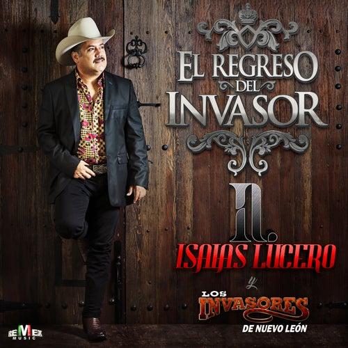 El Regreso del Invasor de Isaías Lucero