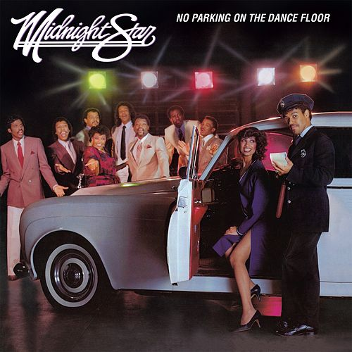 No Parking on the Dance Floor by Midnight Star