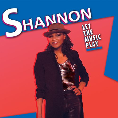 Let the Music Play by Shannon