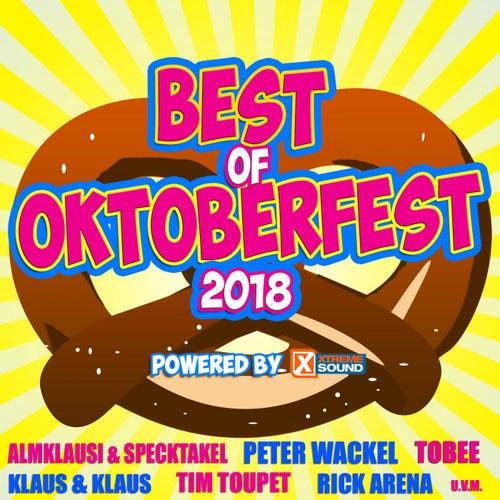 Best of Oktoberfest 2018 Powered by Xtreme Sound von Various Artists