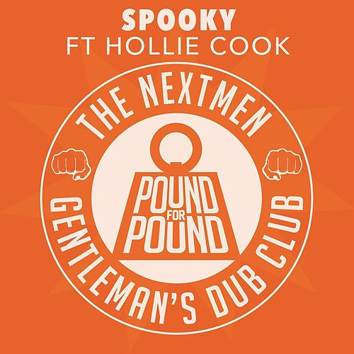 Spooky by The Nextmen & Gentleman's Dub Club