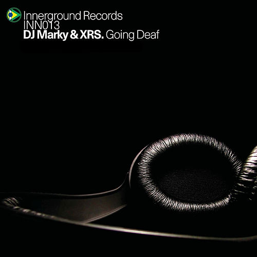 Going Deaf von DJ Marky