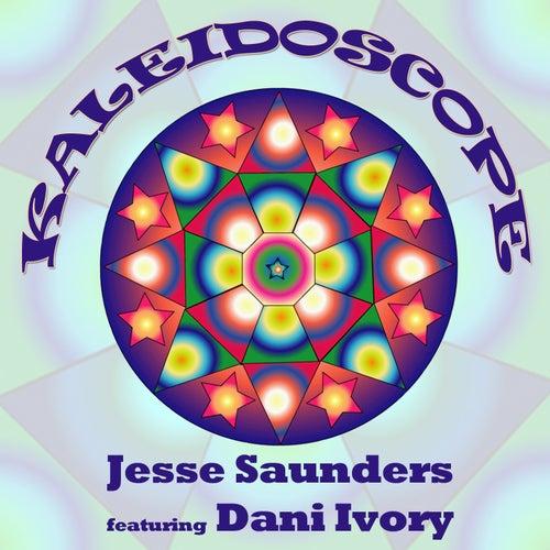 Kaleidoscope by Jesse Saunders