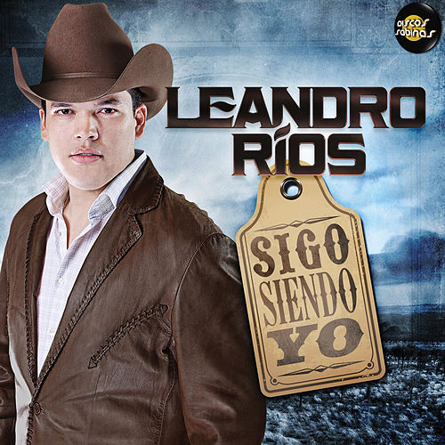 Sigo Siendo Yo van Leandro Ríos