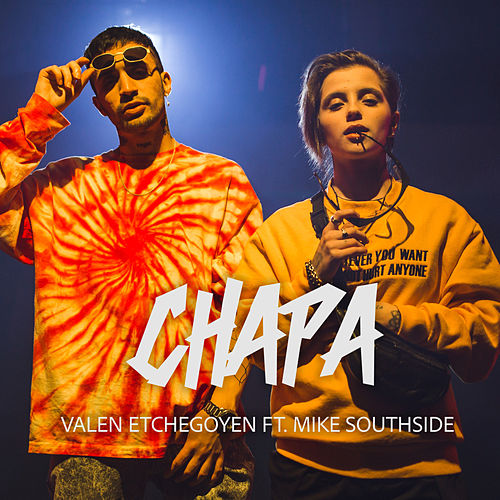 Chapa by Valen Etchegoyen