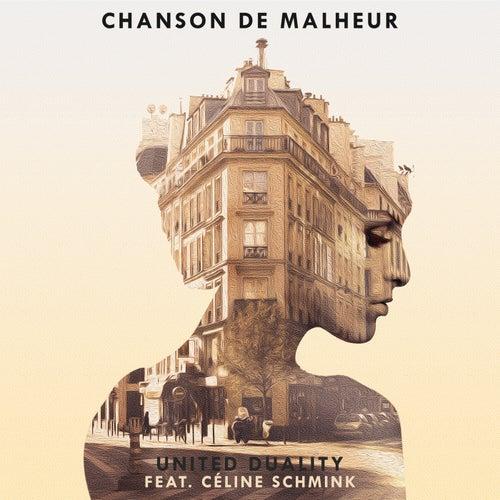 Chanson de malheur by United Duality