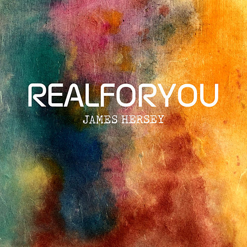 Real for You von James Hersey
