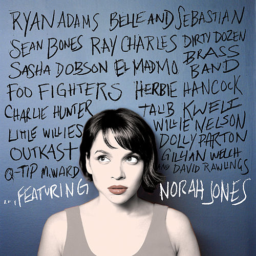 … Featuring Norah Jones by Norah Jones