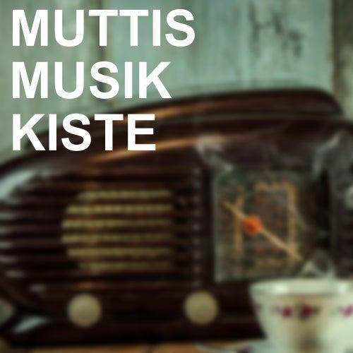 Muttis Musik Kiste de Various Artists