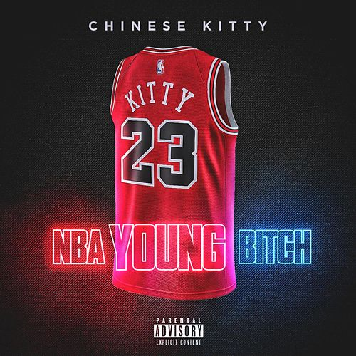 NBA Young Bitch by Chinese Kitty