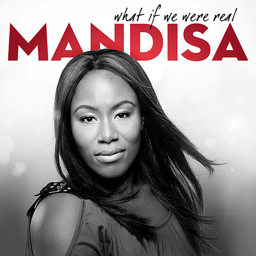 What If We Were Real de Mandisa