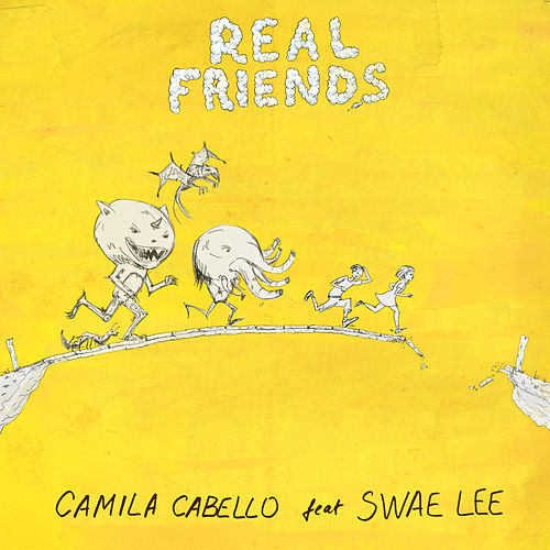 Real Friends (feat. Swae Lee) van Camila Cabello