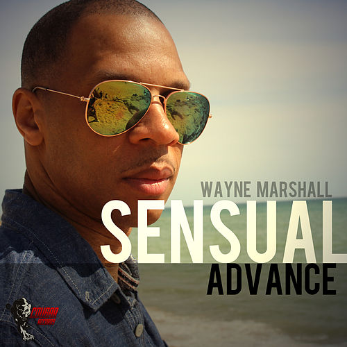 Sensual Advance by Wayne Marshall