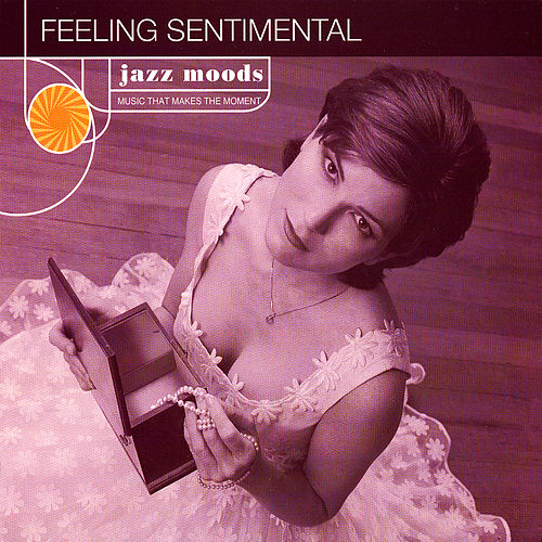 Feeling Sentimental de Various Artists