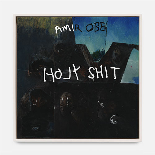 Holy Shit by Amir Obé