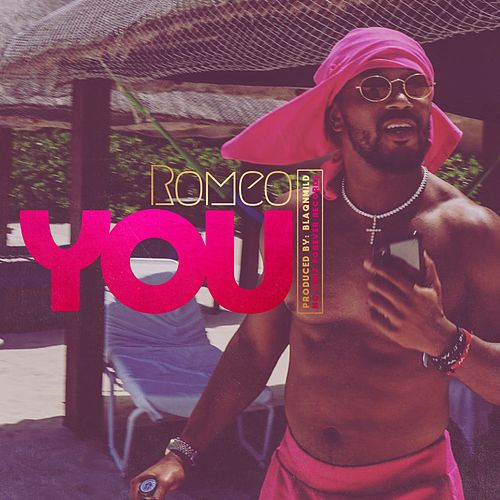 You by Romeo Miller