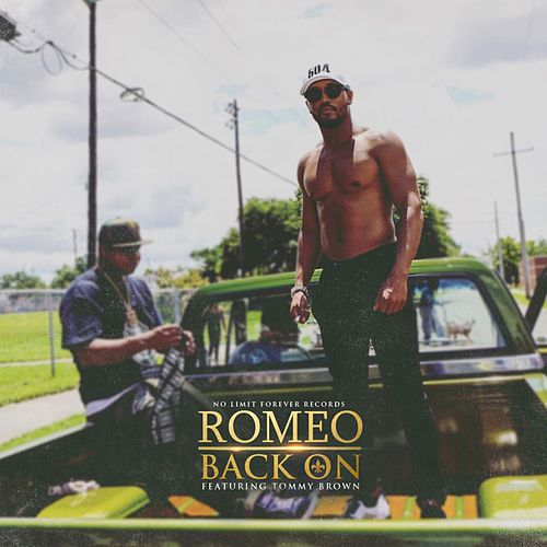 Back On (feat. Tommy Brown) by Romeo Miller