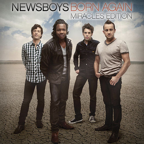 Born Again: Miracles Edition de Newsboys