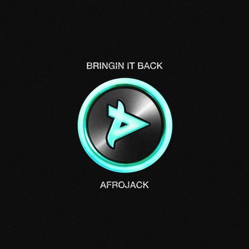 Bringin It Back de Afrojack