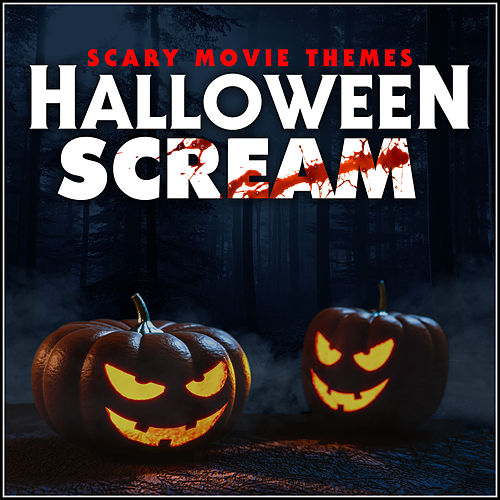 Halloween Scream - Scary Movie Themes von L'orchestra Cinematique