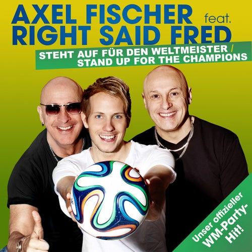 Steht auf für den Weltmeister / Stand Up For The Champions by Axel Fischer